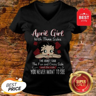 April Girl With Three Sides The Quiet Side The Fun-Betty Boop V-neck