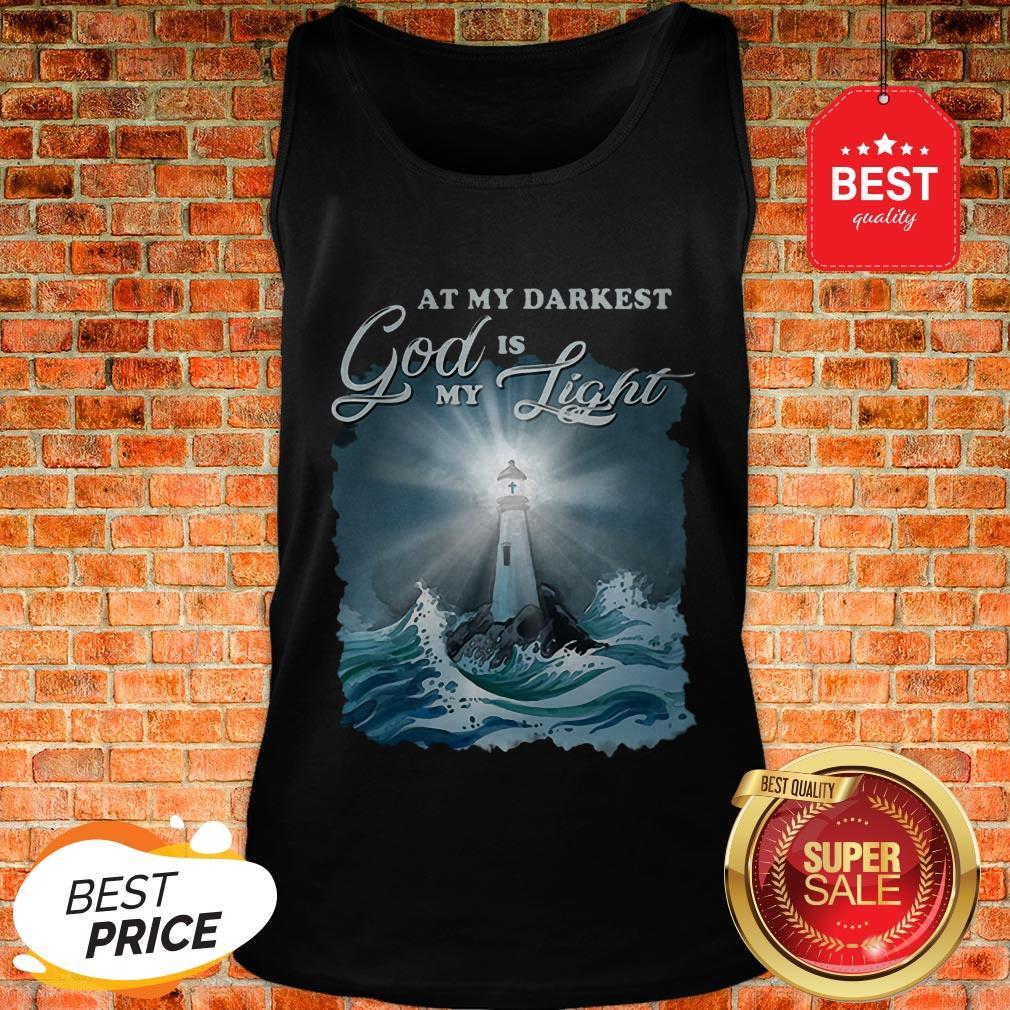 At My Darkest God Is My Lighthouse Jesus Christian Tank Top