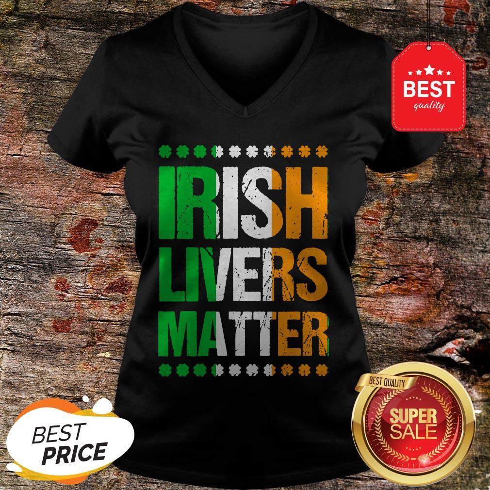 Funny St Patricks Day For Men Beer Irish Livers Matter V-neck