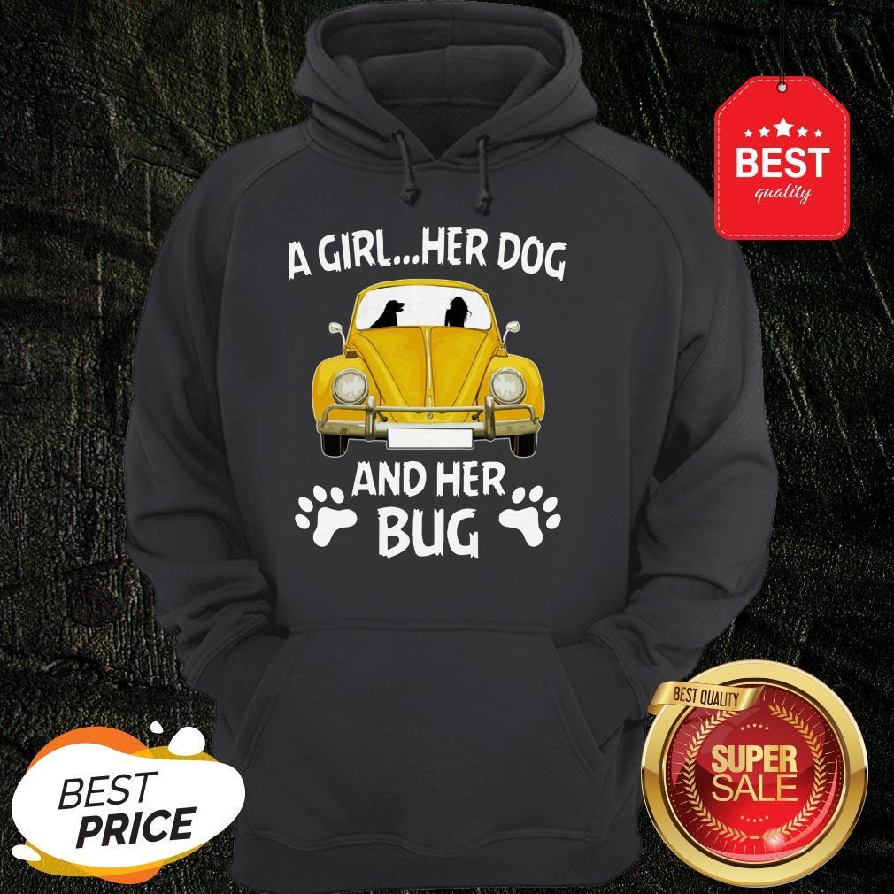 Nice A Girl Her Dog And Her Bug Volkswagen Beetle Hoodie