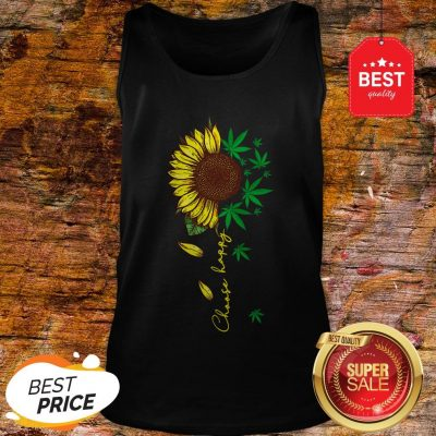 Nice Choose Happy Sunflower And Weed Cannabis Tank Top