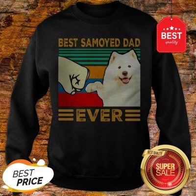 Official Best Samoyed Dad Ever Vintage Sweatshirt