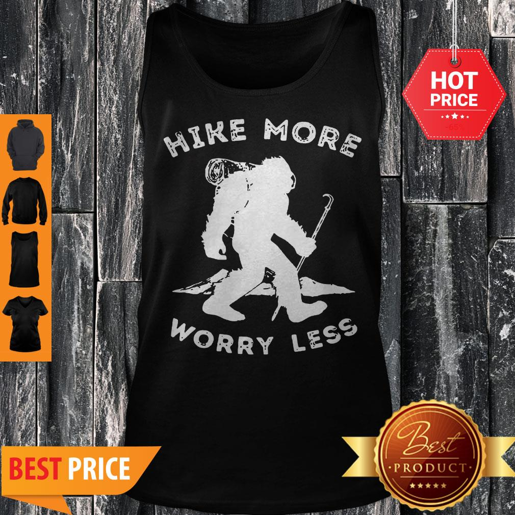 Official Bigfoot Hike More Worry Less Tank Top