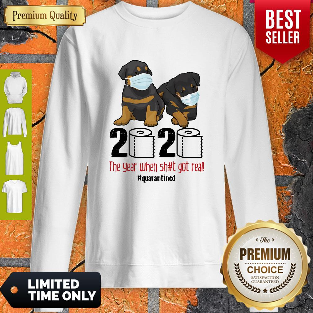 Top Rottweiler Face Mask 2020 The Year When Shit Got Real Quarantined Sweatshirt