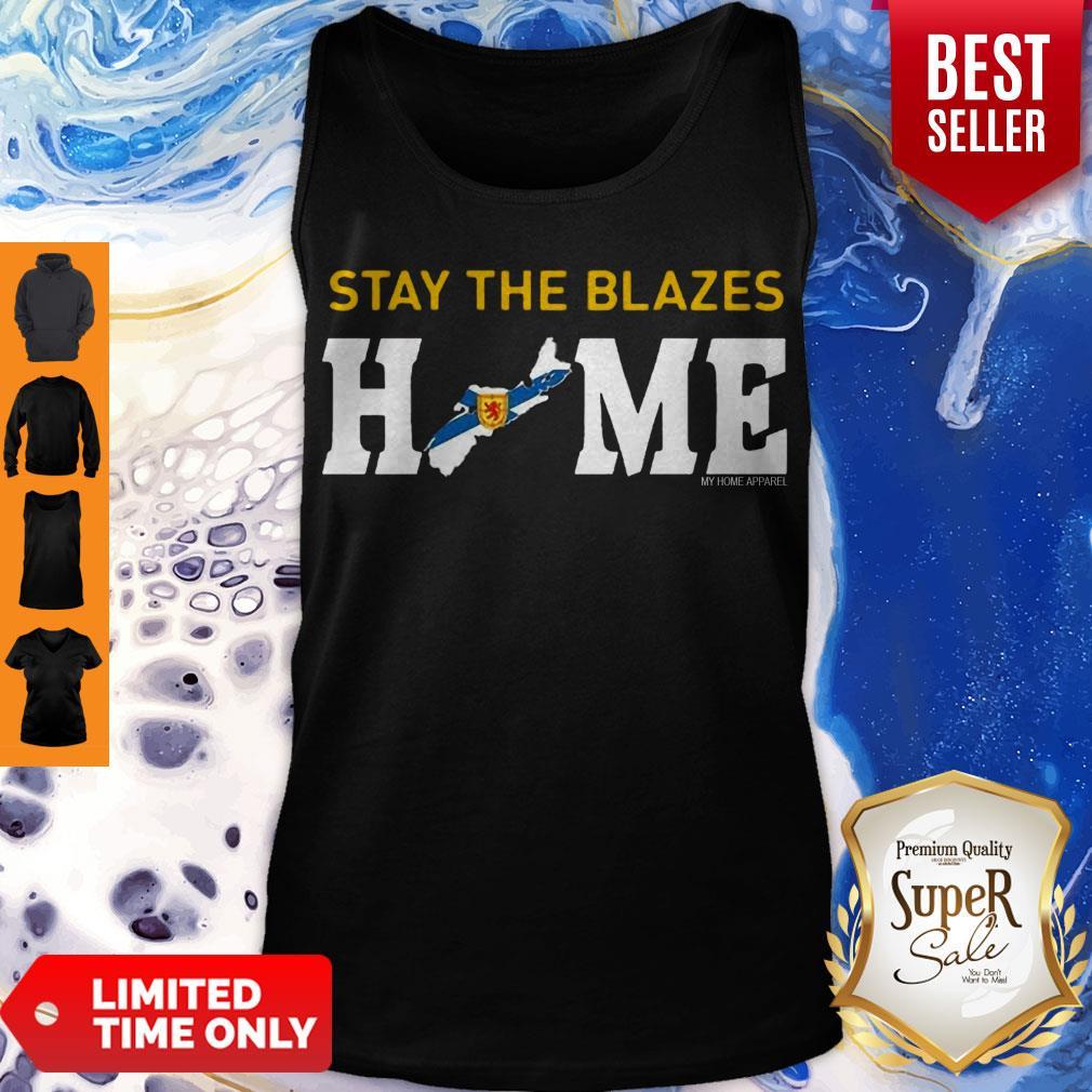 Top Nova Scotia Stay The Blazes Home My Home Apparel Tank Top