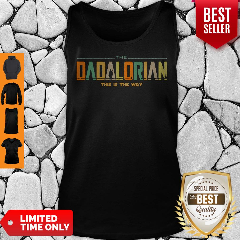 Funny The Dadalorian This Is The Way Tank Top