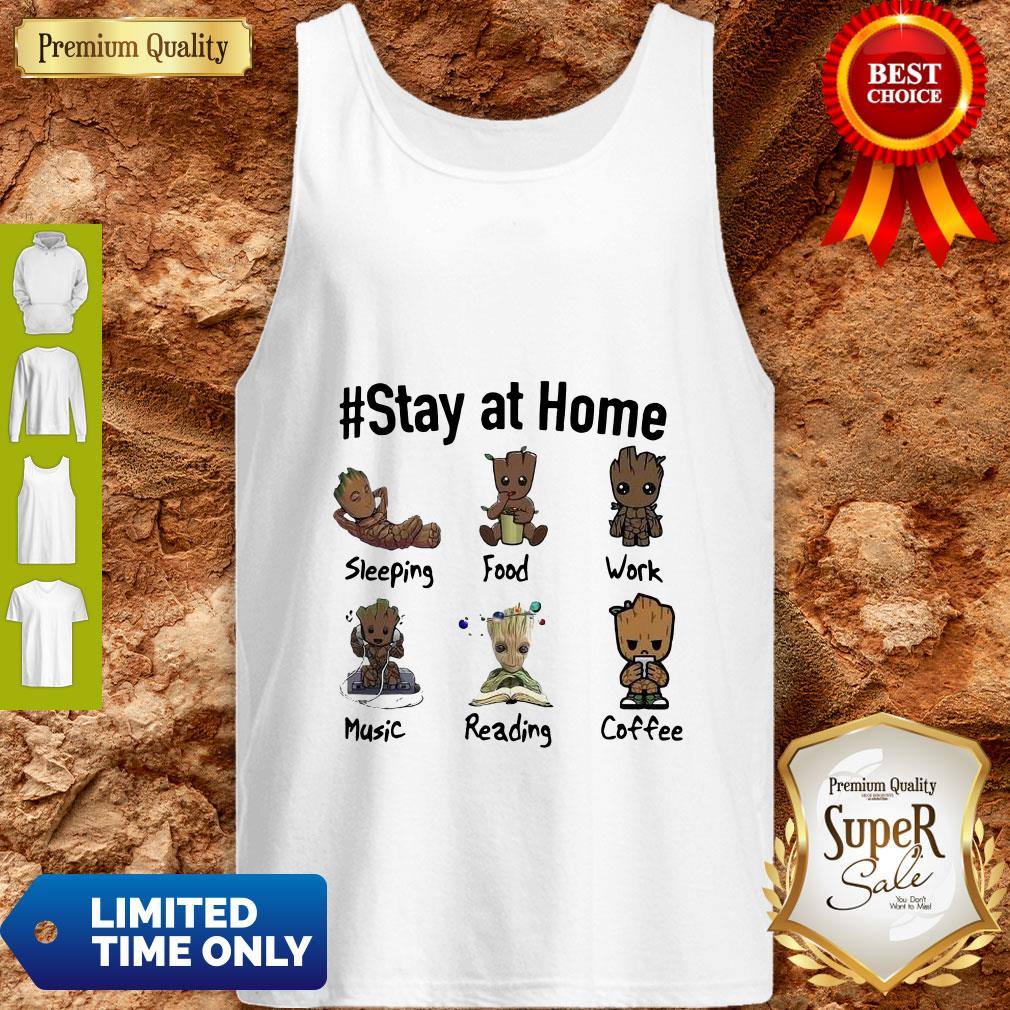 Good Baby Groot #Stay At Home Tank Top