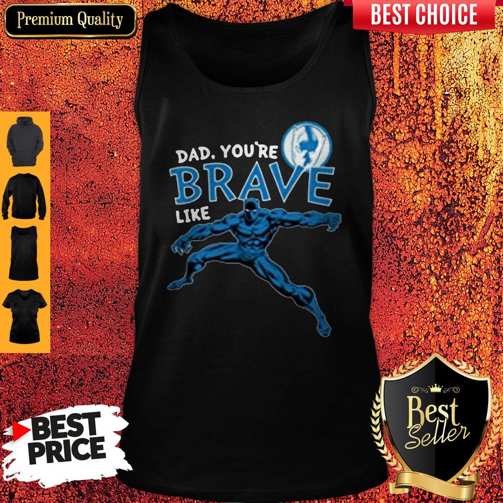Funny Marvel Black Panther Brave Dad Father's Day 2020 Tank Top