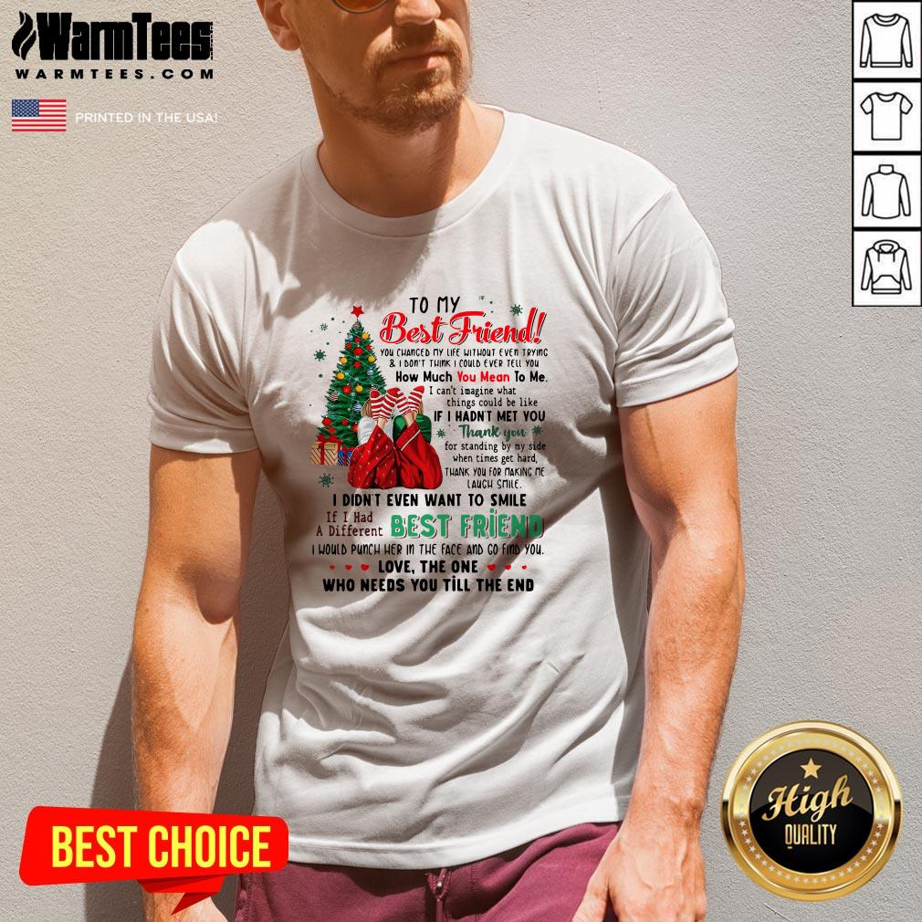 Attractive To My Best Friend You Changed My Life Without Even Trying Christmas V-neck - Design By Warmtees.com
