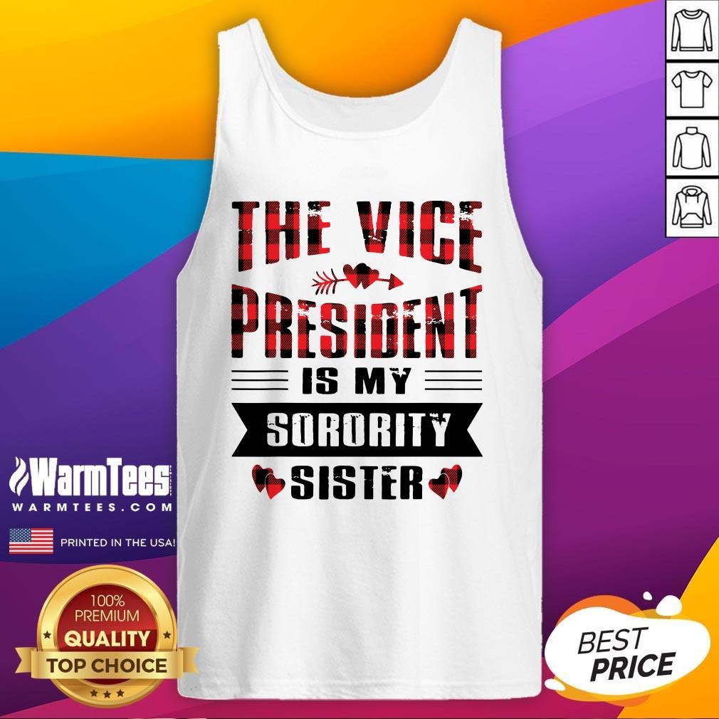 Cool The Vice President Is My Sorority Sister Kamala Harris 2020 Tank Top - Design By Warmtees.com