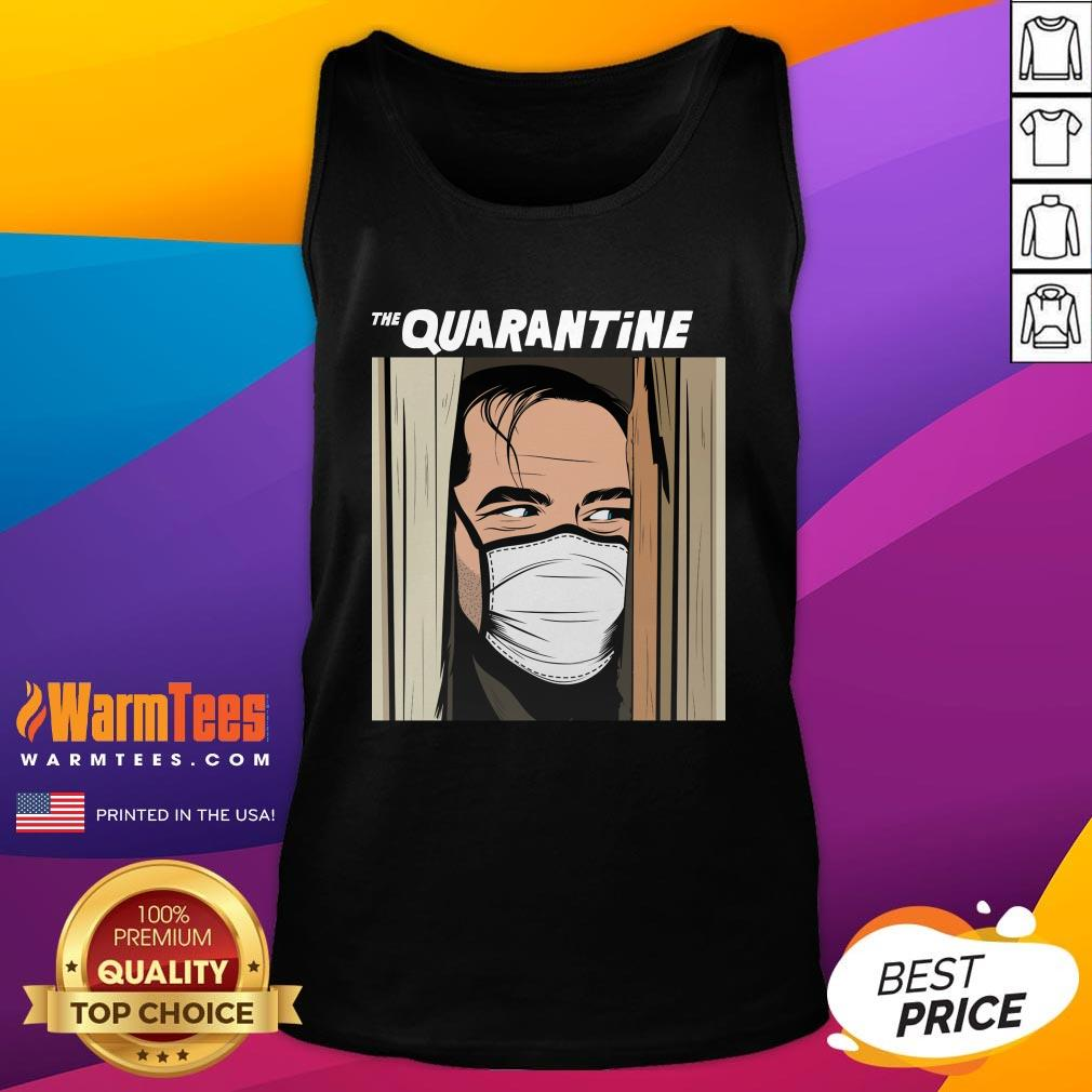 Funny I Would Like The Quarantine Tank Top - Design By Warmtees.com
