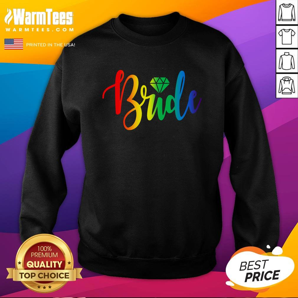 Good Bachelorette Gay Pride Rainbow Pride Engaged Party Diamond Bride Sweatshirt - Design By Warmtees.com