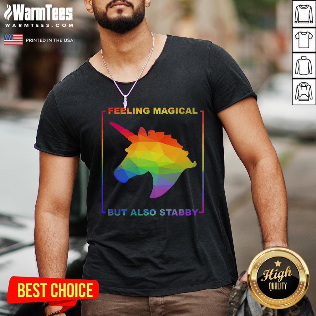 Hot LGBT Unicorn Feeling Magical But Also Stabby V-neck - Design By Warmtees.com