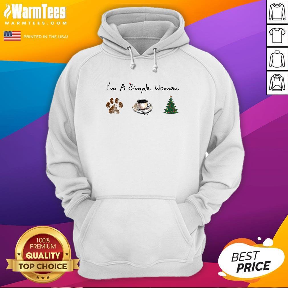 Nice I'm A Simple Woman Dog Paw Coffee And Tree Christmas Hoodie - Design By Warmtees.com