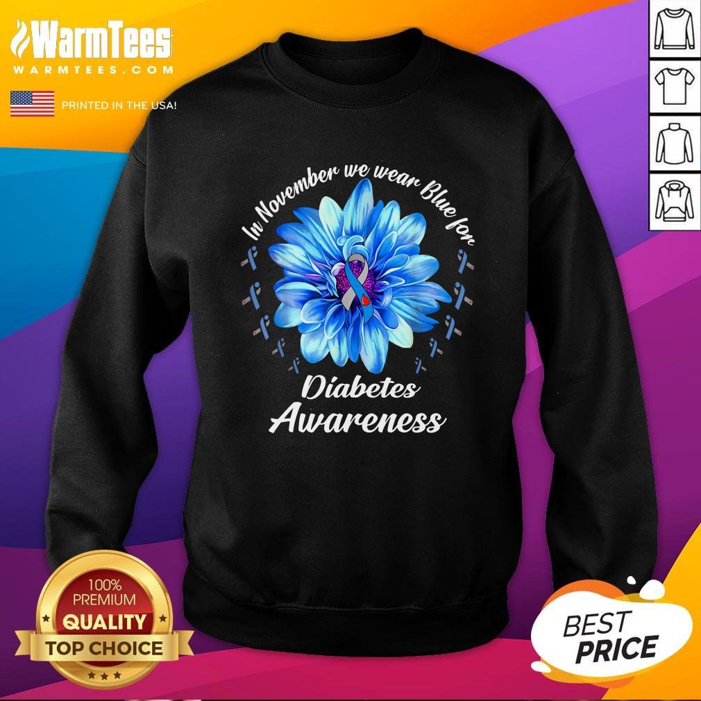 Pro In November We Wear Blue For Diabetes Awareness Daisy Flower Sweatshirt - Design By Warmtees.com