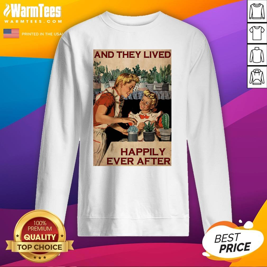 Pro Succulent Mom And Daughter And They Lived Happily Ever After Poster Sweatshirt - Design By Warmtees.com