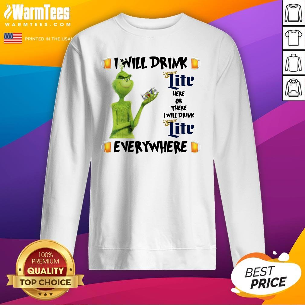 Top The Grinch I Will Drink Miller Lite Here And There Everywhere Christmas Sweat Sweatshirt - Design By Warmtees.com