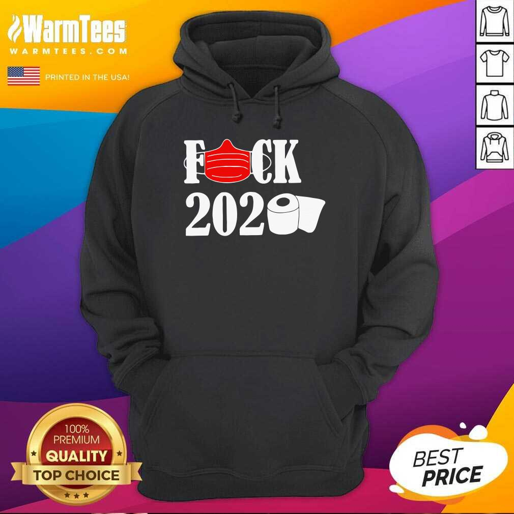 Fuck Face Mask 2020 Toilet Paper Hoodie - Design By Warmtees.com