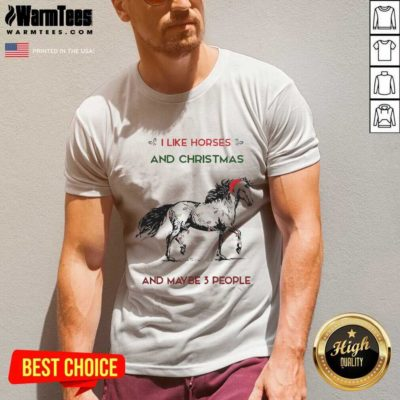 I Like Horses And Christmas And Maybe 3 People V-neck - Design By Warmtees.com