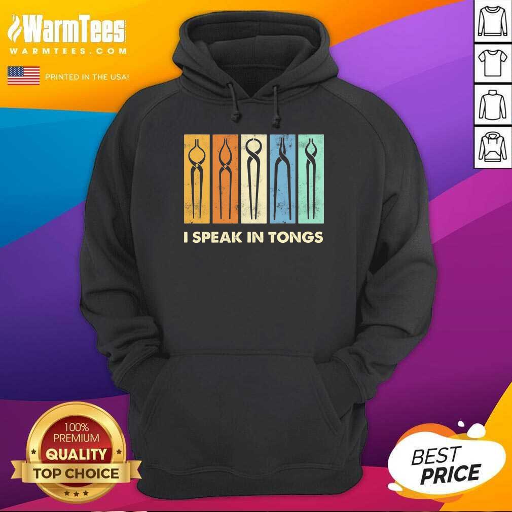 Awesome I Speak Tongs Vintage Great 5 Hoodie