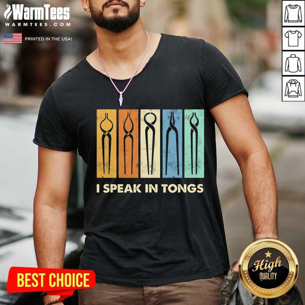Awesome I Speak Tongs Vintage Great 5 V-neck