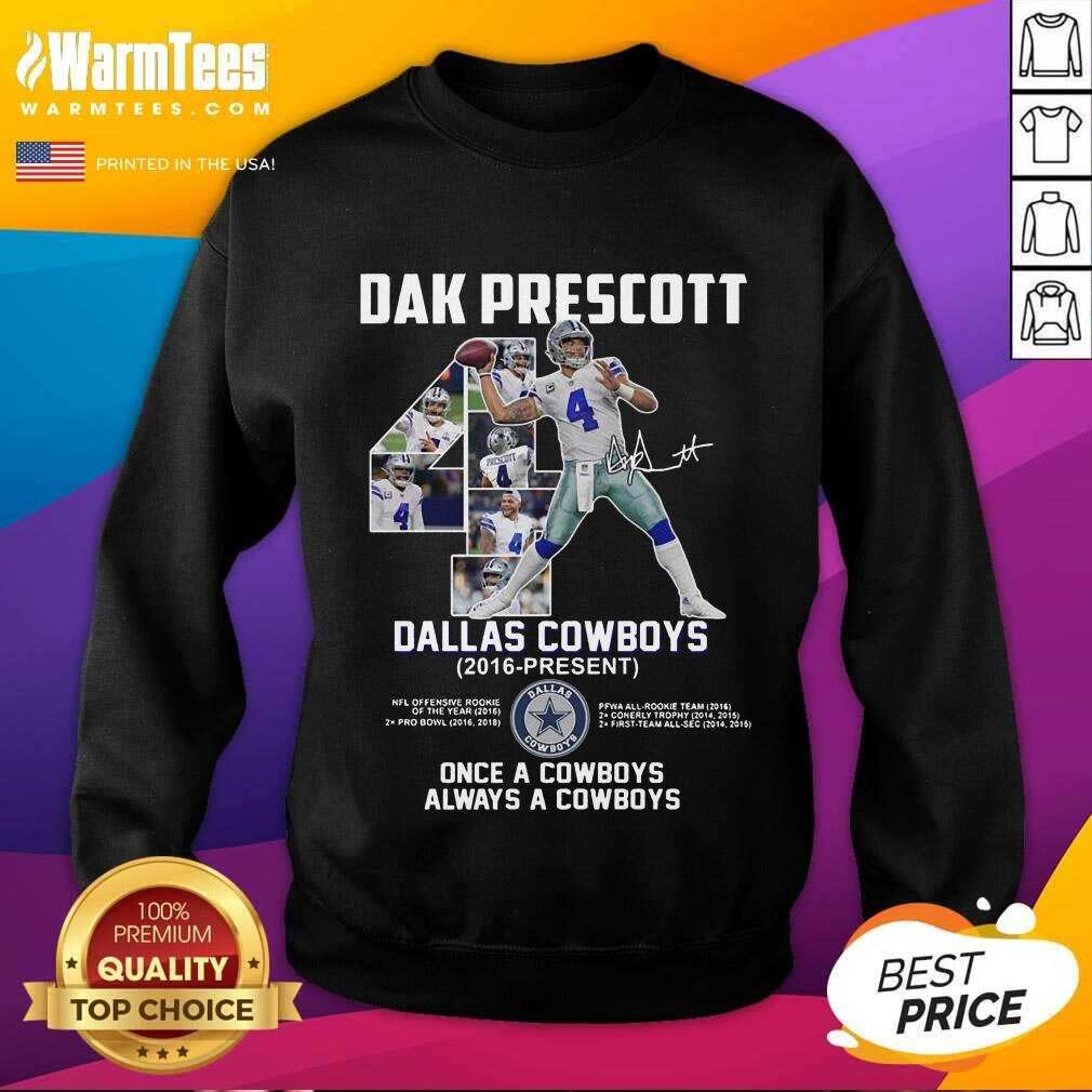 Good Dak Prescott 4 Dallas Cowboys Sweatshirt