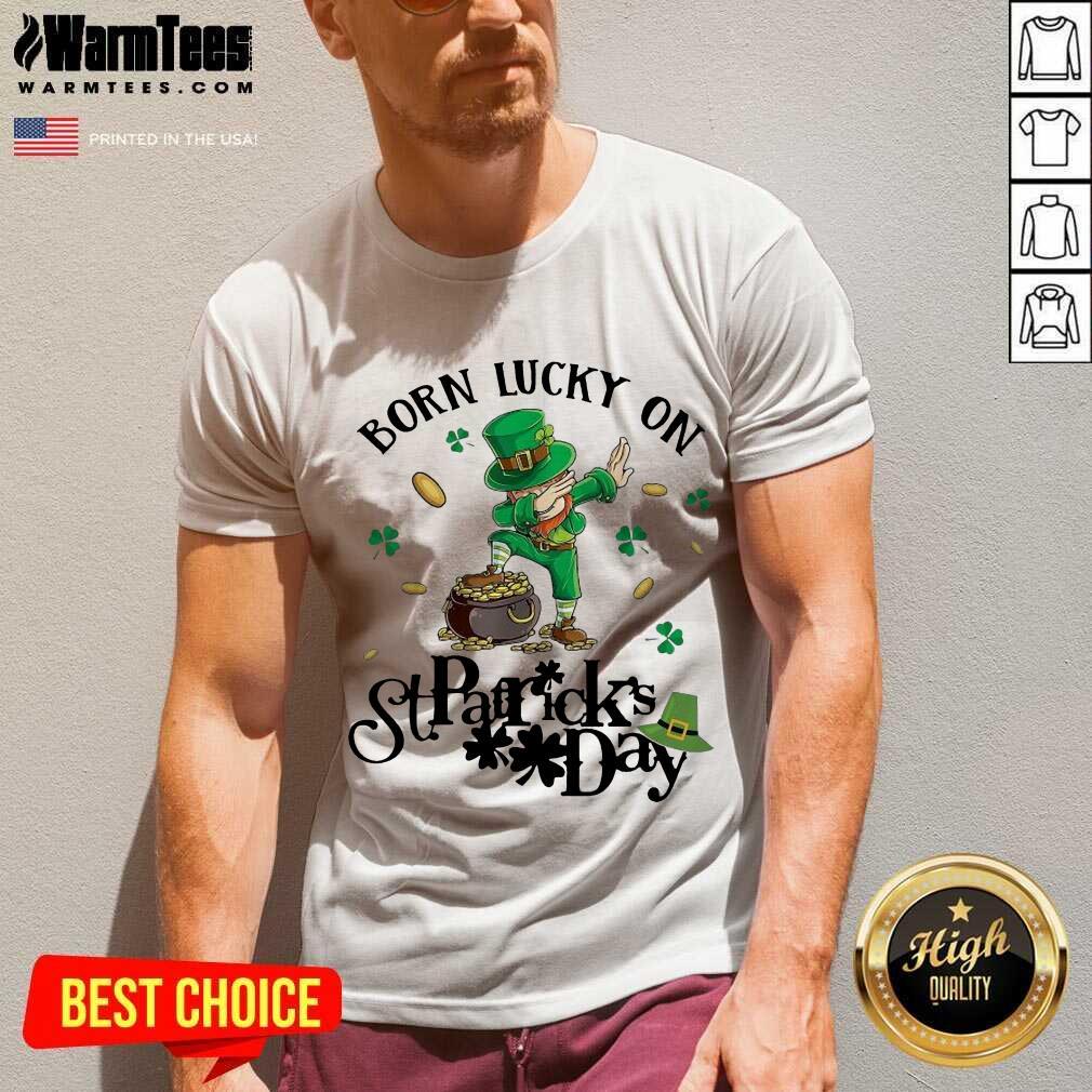 Hot Born Lucky St Patrick Day Great 2 V-neck