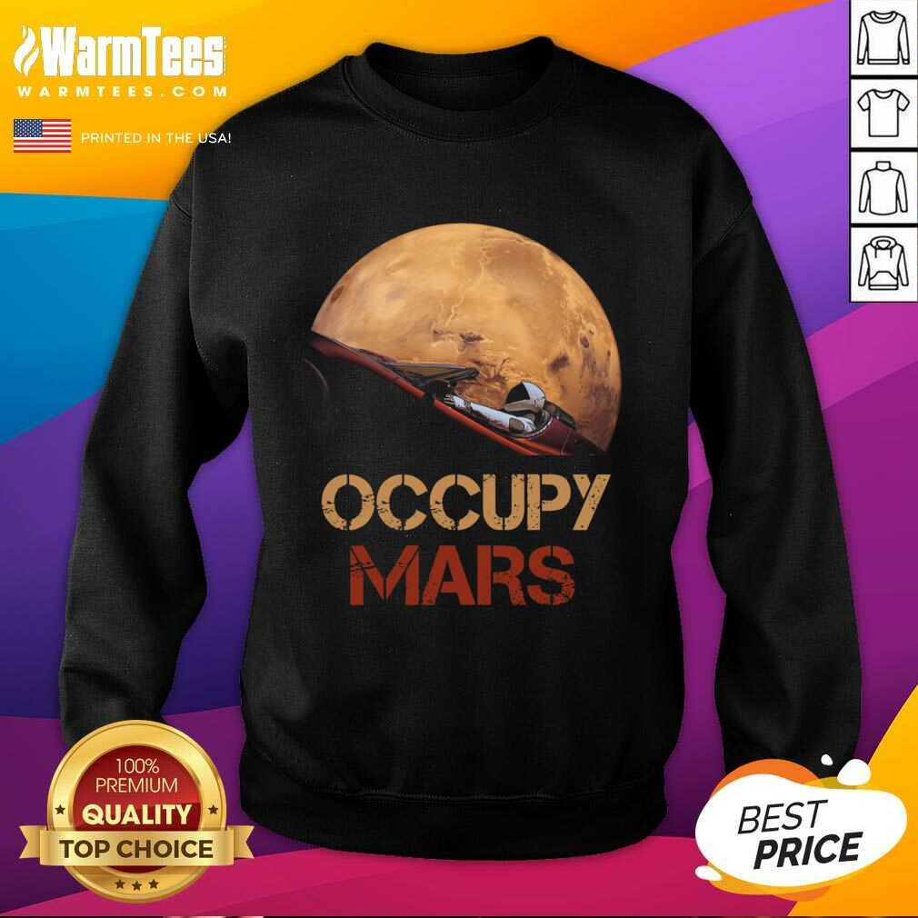 The Occupy Mars Starman SweatShirt
