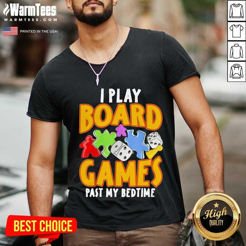 Autism I Play Board Games Past My Bedtime V-neck