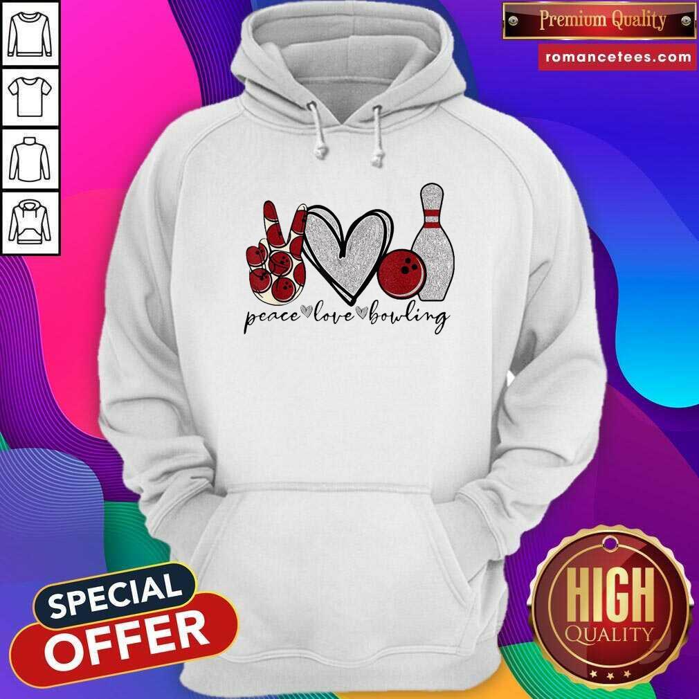 Peace Love Bowling Lover Hoodie