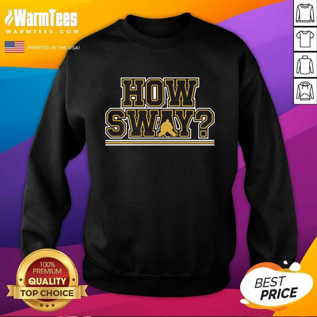 Awesome How Sway Boston Hockey Sweatshirt