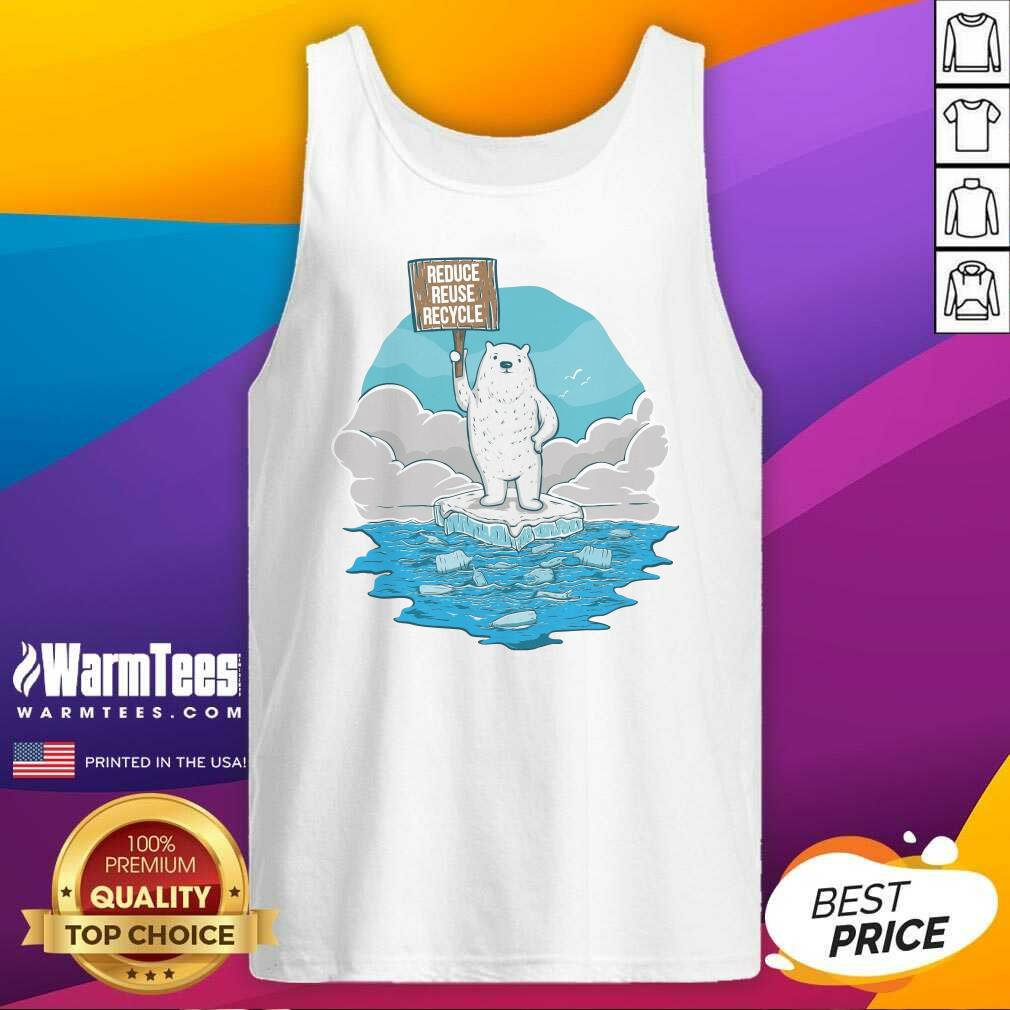 Hot Reduce Reuse Recycle Earth Day Tank Top