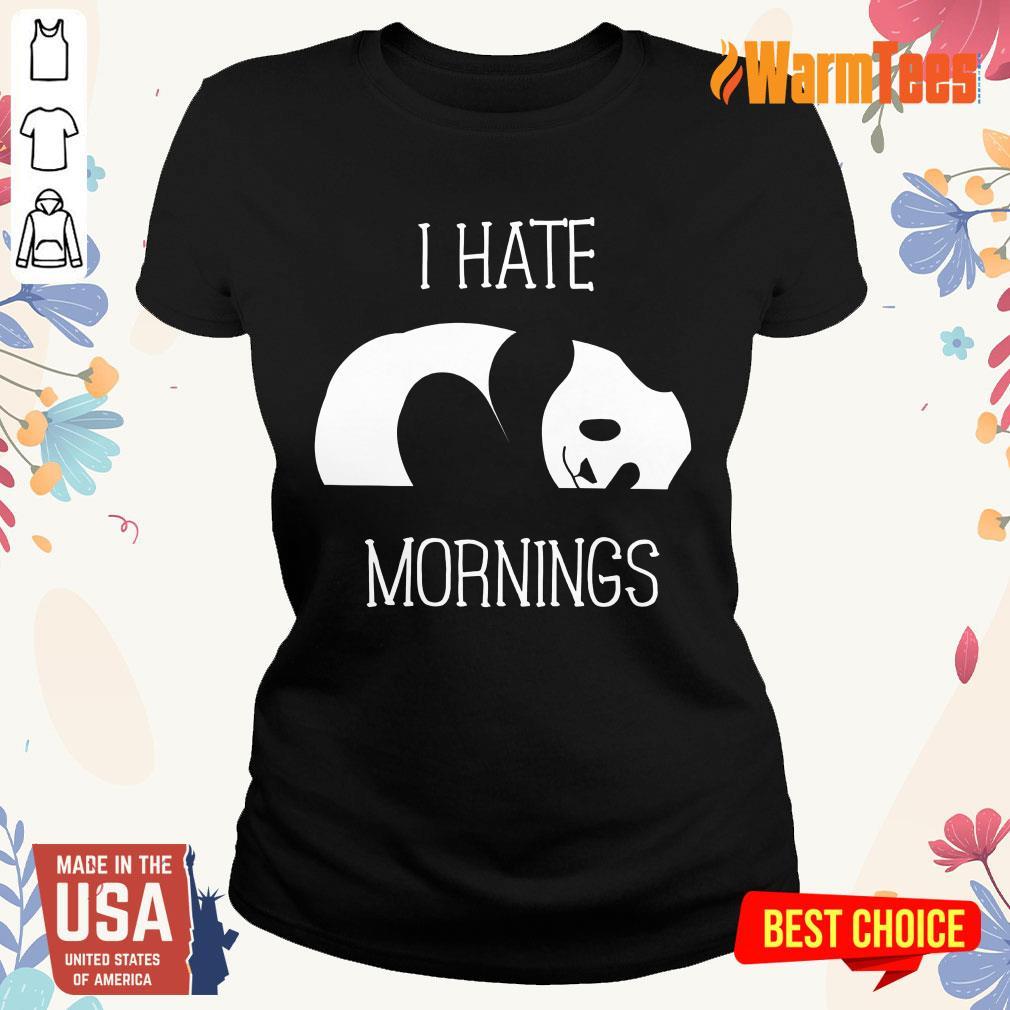 Panda I Hate Mornings Ladies Tee
