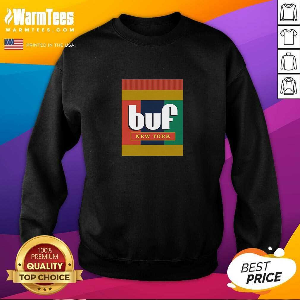 Pretty Extra Crunchy Buf New York Sweatshirt