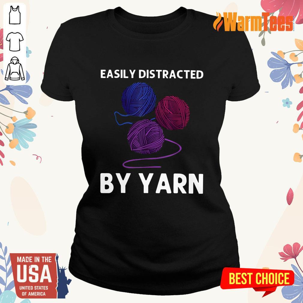 Easily Distracted By Yarn Ladies Tee
