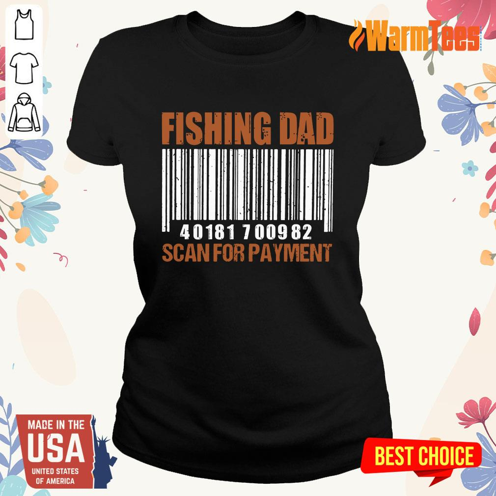 Fishing Dad Scan For Payment Ladies Tee