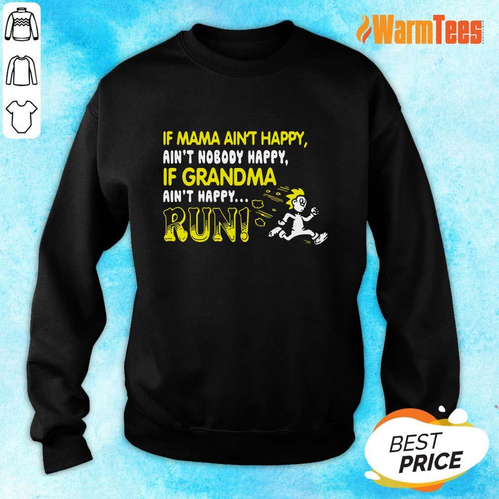 If Mama Ain't Happy Run Sweater