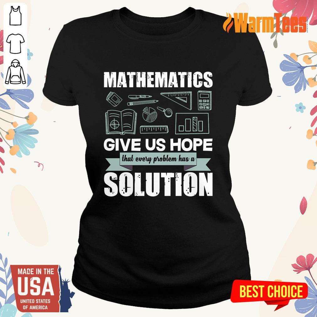 Mathematics Give Us Hope Solution Ladies Tee