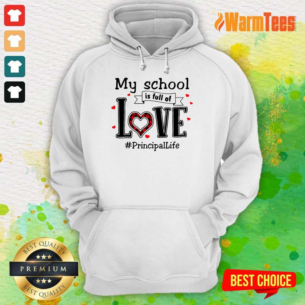 My School Love Principal Life Hoodie