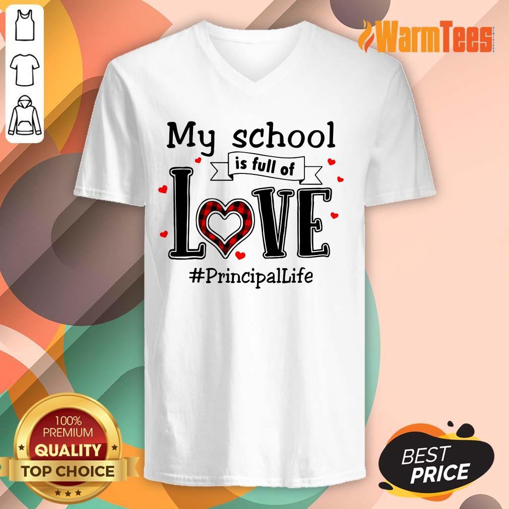 My School Love Principal Life V-neck