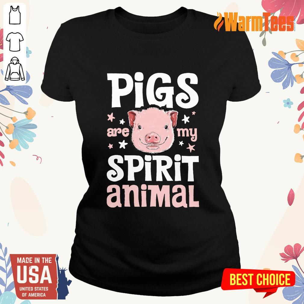 Pigs Are My Spirit Animal Ladies Tee