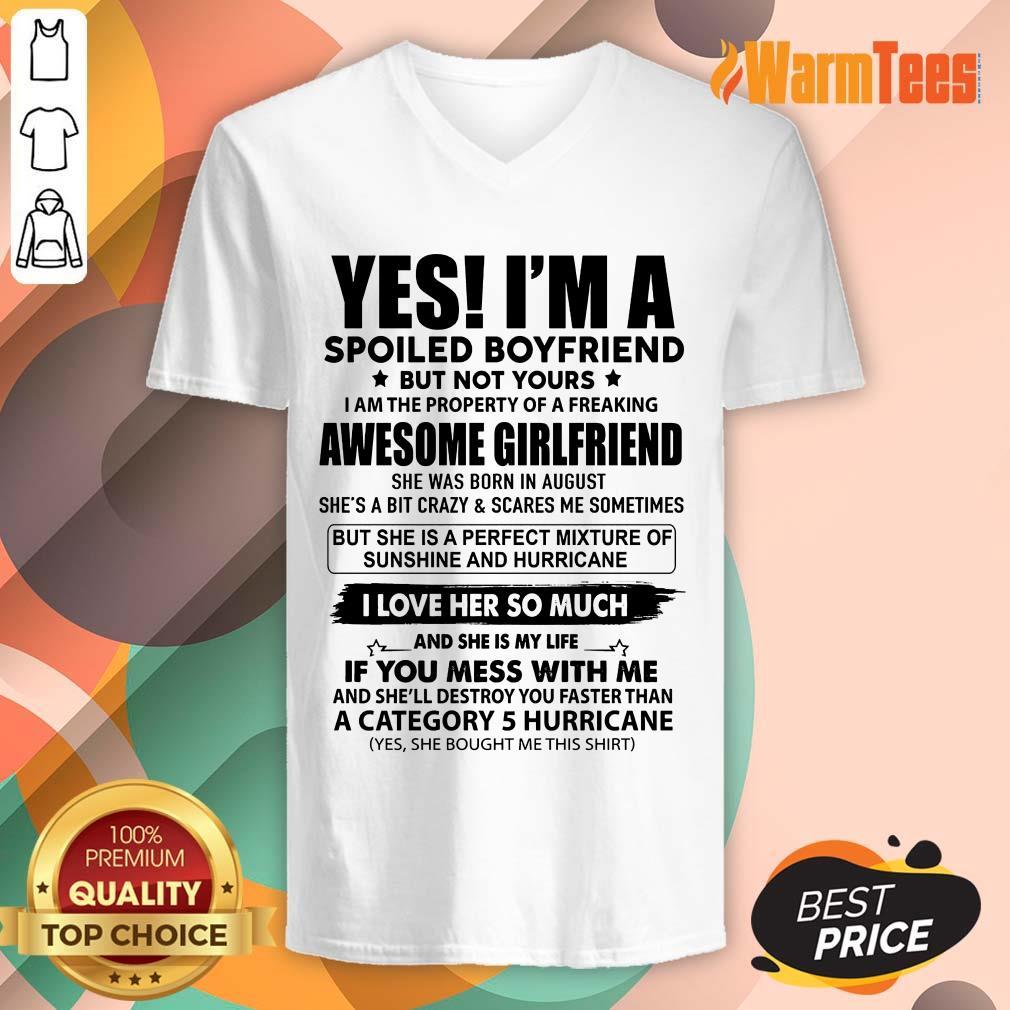 Spoiled Boyfriend Awesome Girlfriend V-neck