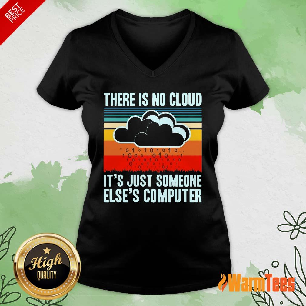 There Is No Cloud Computer Vintage V-neck