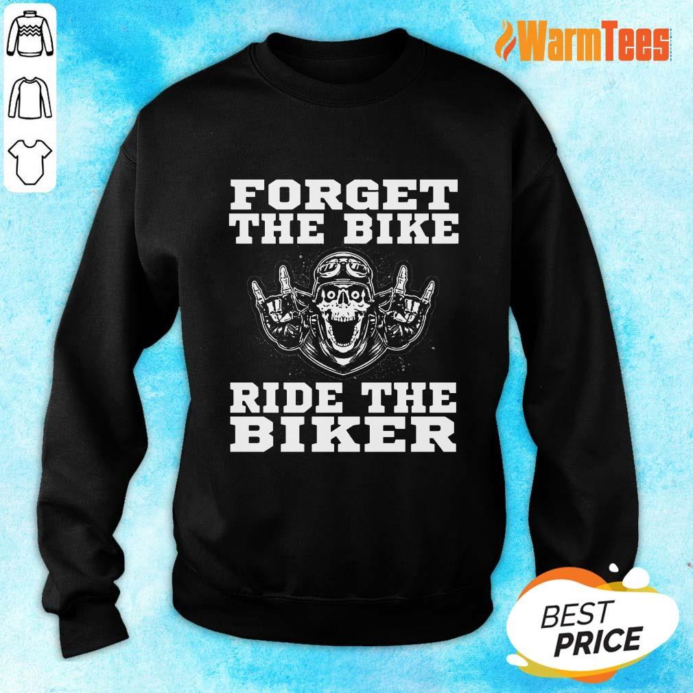 Forget The Bike Ride The Biker Skull Sweater