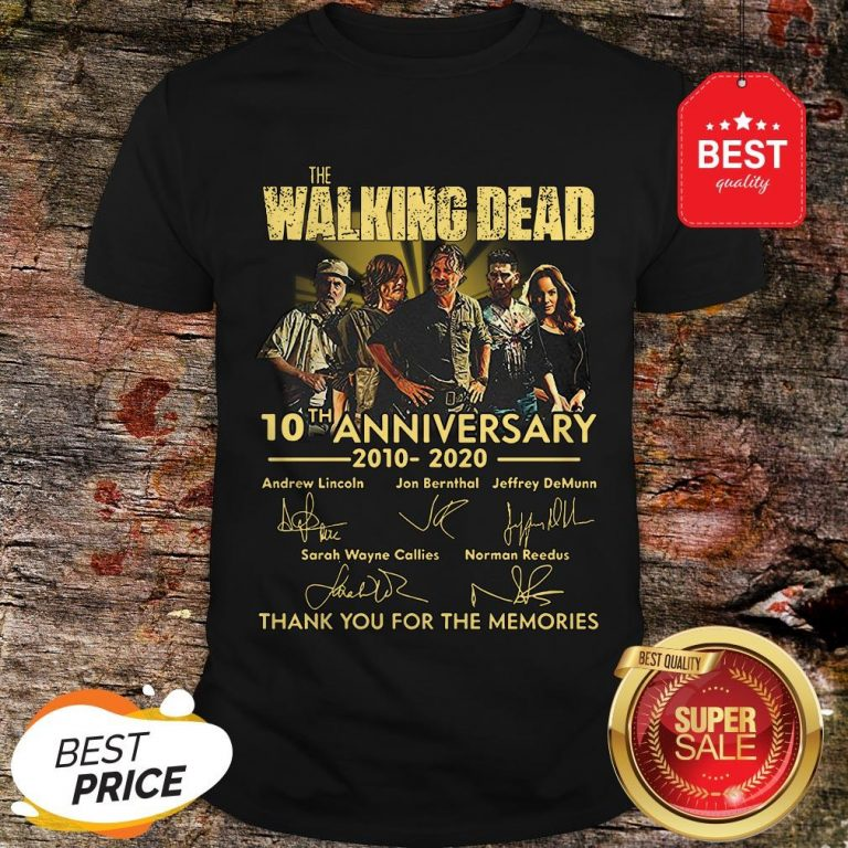 Nice The Walking Dead 10th Anniversary 2010 2020 Signatures Thank You For The Memories Shirt