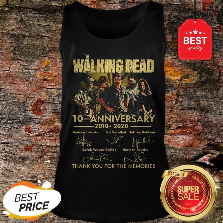 Nice The Walking Dead 10th Anniversary 2010 2020 Signatures Thank You For The Memories Tank-top