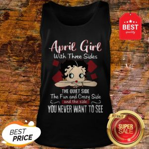 April Girl With Three Sides The Quiet Side The Fun-Betty Boop Tank Top