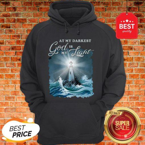 At My Darkest God Is My Lighthouse Jesus Christian Hoodie