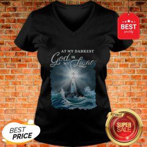 At My Darkest God Is My Lighthouse Jesus Christian V-neck