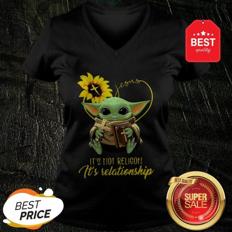 Baby Yoda Sunflower Jesus It's Not Religion It's Relationship V-neck